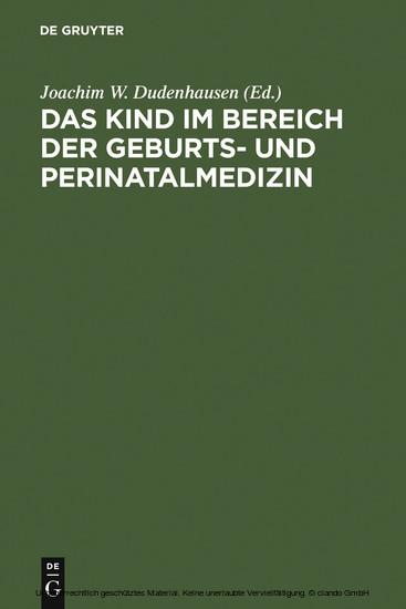 Das Kind im Bereich der Geburts- und Perinatalmedizin - Blick ins Buch