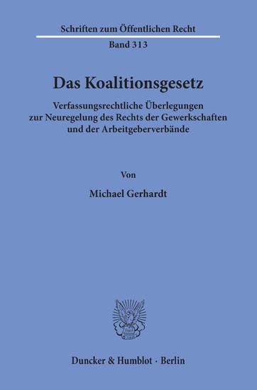 Das Koalitionsgesetz. - Blick ins Buch