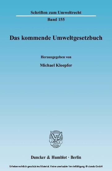 Das kommende Umweltgesetzbuch. - Blick ins Buch