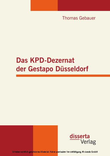 Das KPD-Dezernat der Gestapo Düsseldorf - Blick ins Buch
