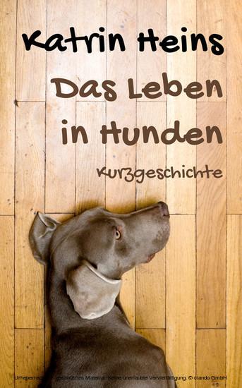 Das Leben in Hunden - Blick ins Buch
