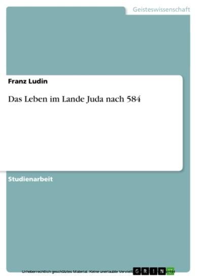 Das Leben im Lande Juda nach 584 - Blick ins Buch
