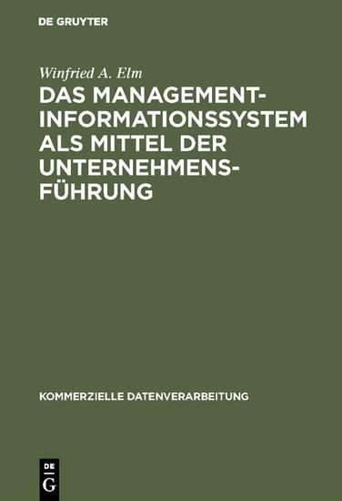 Das Management-Informationssystem als Mittel der Unternehmensführung - Blick ins Buch