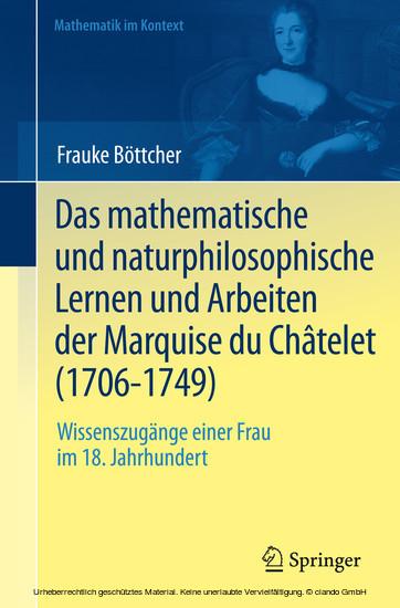 Das mathematische und naturphilosophische Lernen und Arbeiten der Marquise du Châtelet (1706-1749) - Blick ins Buch