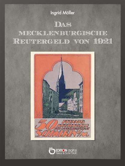 Das mecklenburgische Reutergeld von 1921 - Blick ins Buch