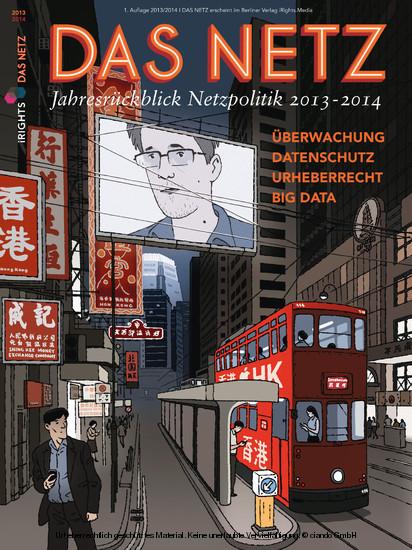 Das Netz - Jahresrückblick Netzpolitik 2013-2014 - Blick ins Buch