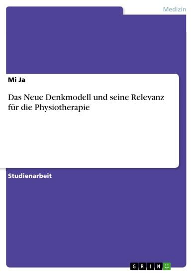 Das Neue Denkmodell und seine Relevanz für die Physiotherapie - Blick ins Buch