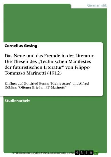 Das Neue und das Fremde in der Literatur. Die Thesen des 'Technischen Manifestes der futuristischen Literatur' von Filippo Tommaso Marinetti (1912) - Blick ins Buch