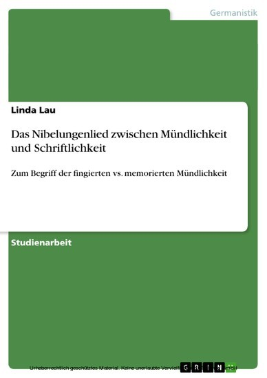 Das Nibelungenlied zwischen Mündlichkeit und Schriftlichkeit - Blick ins Buch