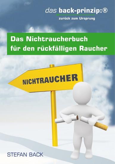 Das Nichtraucherbuch für den rückfälligen Raucher - Blick ins Buch
