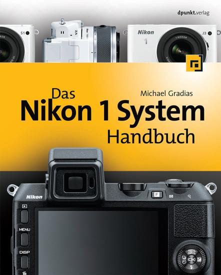 Das Nikon 1 System Handbuch - Blick ins Buch