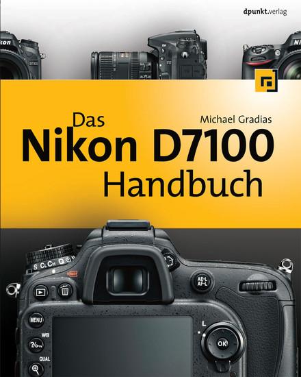 Das Nikon D7100 Handbuch - Blick ins Buch