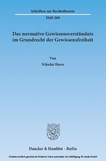 Das normative Gewissensverständnis im Grundrecht der Gewissensfreiheit. - Blick ins Buch