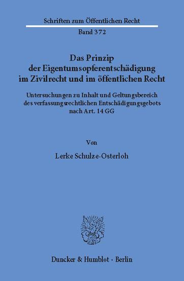 Das Prinzip der Eigentumsopferentschädigung im Zivilrecht und im öffentlichen Recht. - Blick ins Buch