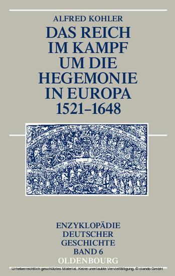 Das Reich im Kampf um die Hegemonie in Europa 1521-1648 - Blick ins Buch
