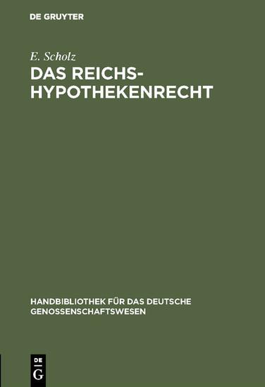 Das Reichs-Hypothekenrecht - Blick ins Buch