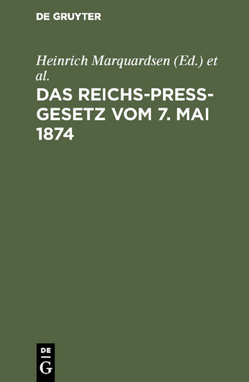 Das Reichs-Preß-Gesetz vom 7. Mai 1874 - Blick ins Buch