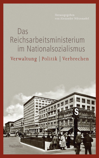 Das Reichsarbeitsministerium im Nationalsozialismus - Blick ins Buch