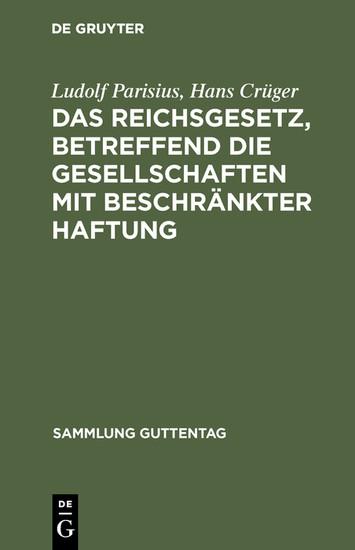 Das Reichsgesetz, betreffend die Gesellschaften mit beschränkter Haftung - Blick ins Buch