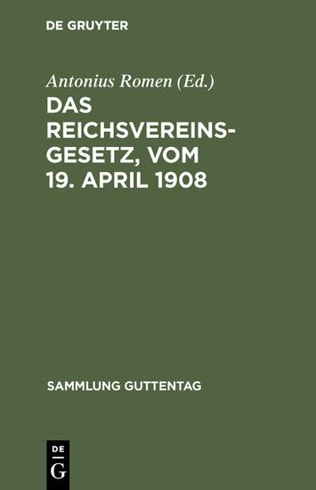 Das Reichsvereinsgesetz, vom 19. April 1908 - Blick ins Buch