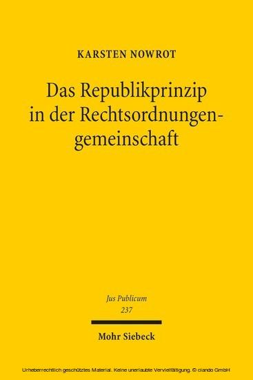 Das Republikprinzip in der Rechtsordnungengemeinschaft - Blick ins Buch