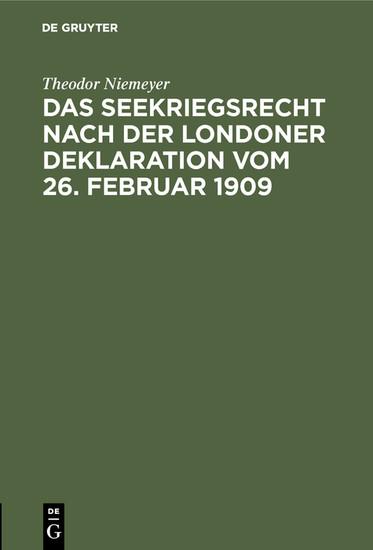 Das Seekriegsrecht nach der Londoner Deklaration vom 26. Februar 1909 - Blick ins Buch