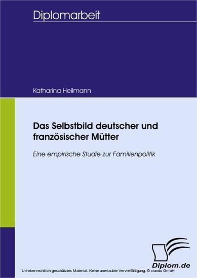 Das Selbstbild deutscher und französischer Mütter - Blick ins Buch