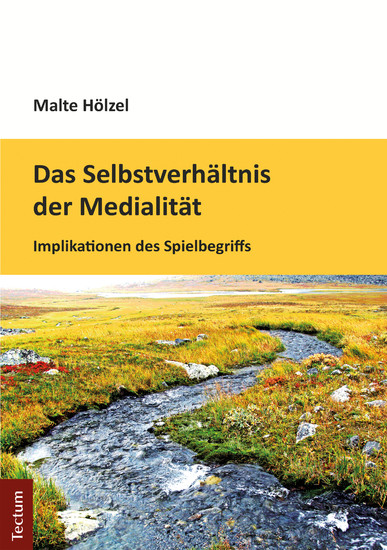 Das Selbstverhältnis der Medialität - Blick ins Buch