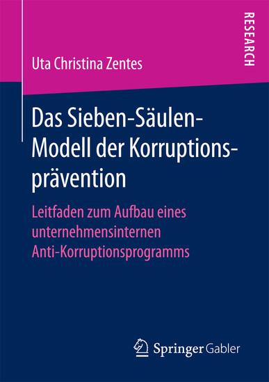 Das Sieben-Säulen-Modell der Korruptionsprävention - Blick ins Buch