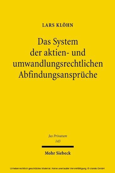Das System der aktien- und umwandlungsrechtlichen Abfindungsansprüche - Blick ins Buch