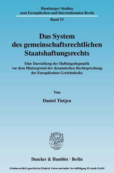 Das System des gemeinschaftsrechtlichen Staatshaftungsrechts. - Blick ins Buch
