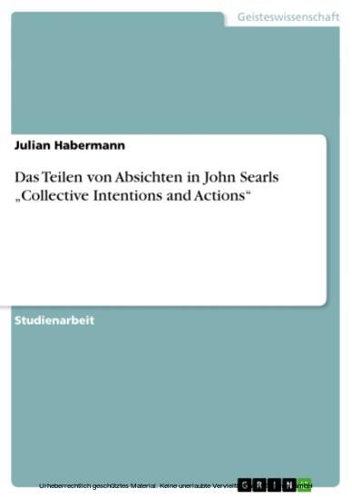 Das Teilen von Absichten in John Searls 'Collective Intentions and Actions' - Blick ins Buch