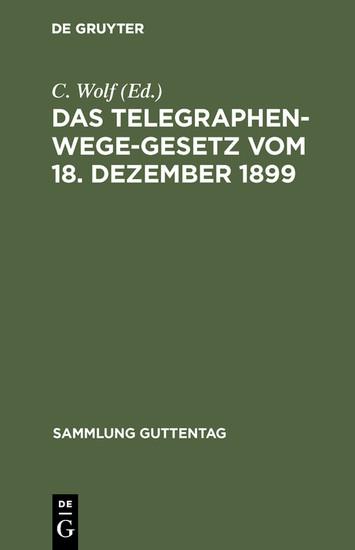 Das Telegraphenwege-Gesetz vom 18. Dezember 1899 - Blick ins Buch