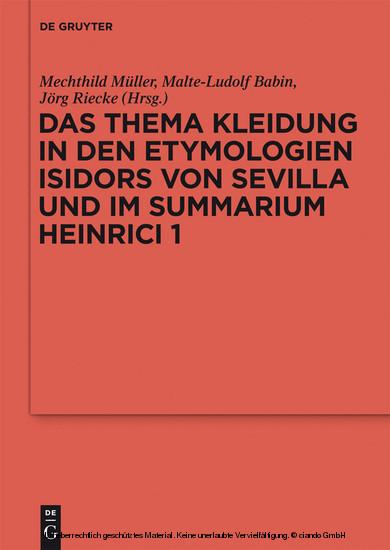 Das Thema Kleidung in den Etymologien Isidors von Sevilla und im Summarium Heinrici 1 - Blick ins Buch