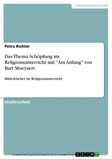 Das Thema Schöpfung im Religionsunterricht mit 'Am Anfang' von Bart Moeyaert - Blick ins Buch