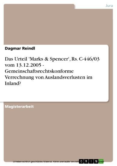 Das Urteil 'Marks & Spencer', Rs. C-446/03 vom 13.12.2005 - Gemeinschaftsrechtskonforme Verrechnung von Auslandsverlusten im Inland? - Blick ins Buch