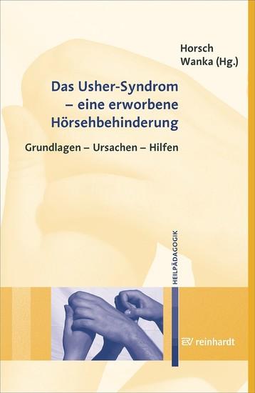 Das Usher-Syndrom - eine erworbene Hörsehbehinderung - Blick ins Buch