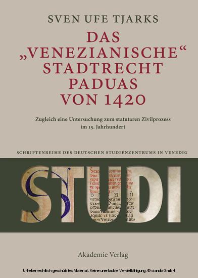 Das Venezianische Stadtrecht Paduas von 1420 - Blick ins Buch