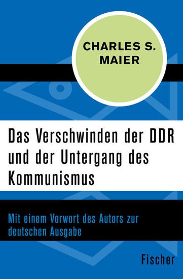 Das Verschwinden der DDR und der Untergang des Kommunismus - Blick ins Buch