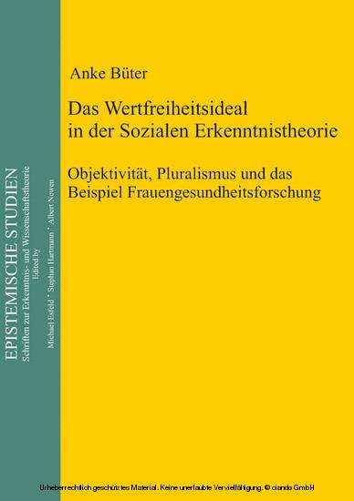 Das Wertfreiheitsideal in der sozialen Erkenntnistheorie - Blick ins Buch