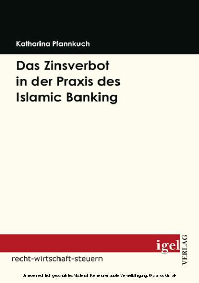 Das Zinsverbot in der Praxis des Islamic Banking - Blick ins Buch