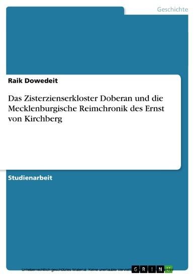 Das Zisterzienserkloster Doberan und die Mecklenburgische Reimchronik des Ernst von Kirchberg - Blick ins Buch