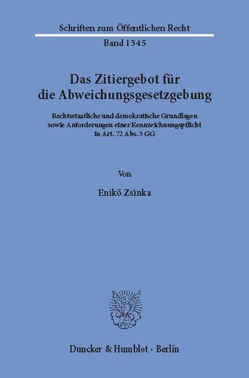 Das Zitiergebot für die Abweichungsgesetzgebung. - Blick ins Buch