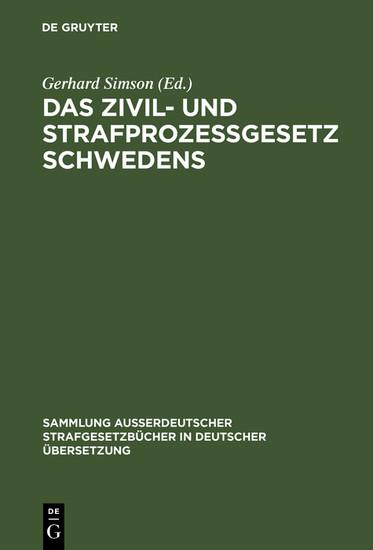 Das Zivil- und Strafprozeßgesetz Schwedens - Blick ins Buch