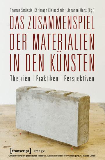 Das Zusammenspiel der Materialien in den Künsten - Blick ins Buch