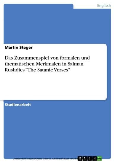 Das Zusammenspiel von formalen und thematischen Merkmalen in Salman Rushdies 'The Satanic Verses' - Blick ins Buch