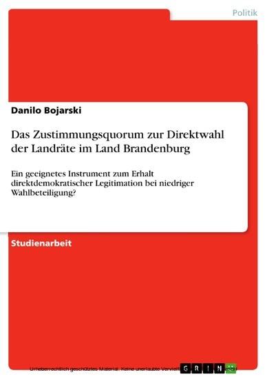 Das Zustimmungsquorum zur Direktwahl der Landräte im Land Brandenburg - Blick ins Buch