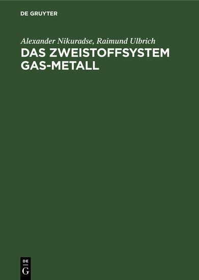 Das Zweistoffsystem Gas-Metall - Blick ins Buch