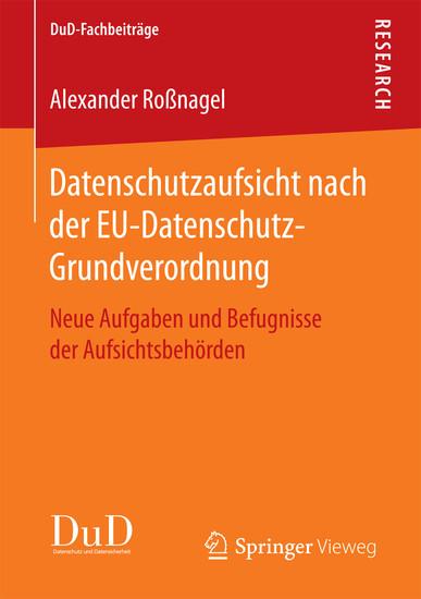 Datenschutzaufsicht nach der EU-Datenschutz-Grundverordnung - Blick ins Buch