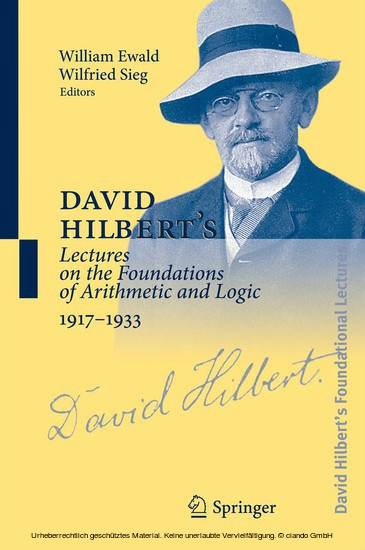 David Hilbert's Lectures on the Foundations of Arithmetic and Logic 1917-1933 - Blick ins Buch